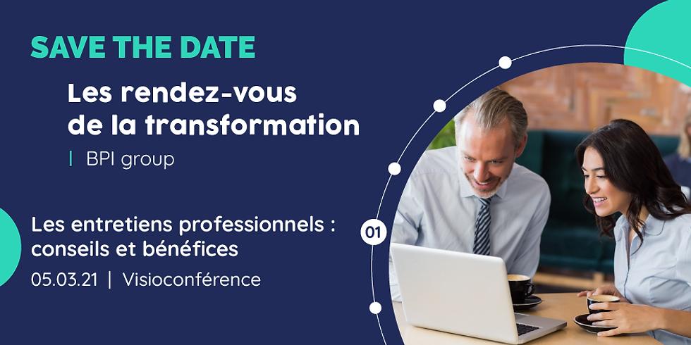 [ WEBINAR ] Les rendez-vous de la transformation : les entretiens professionnels, conseils et bénéfices.
