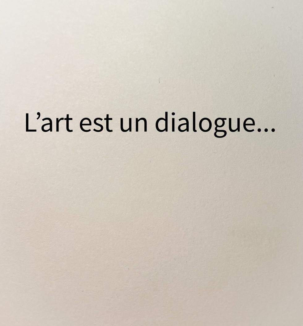 Art is a dialogue