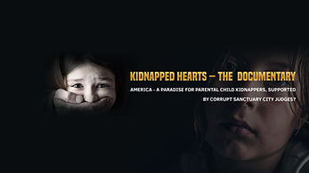 KIDNAPPED HEARTS - THE DOCUMENTARY