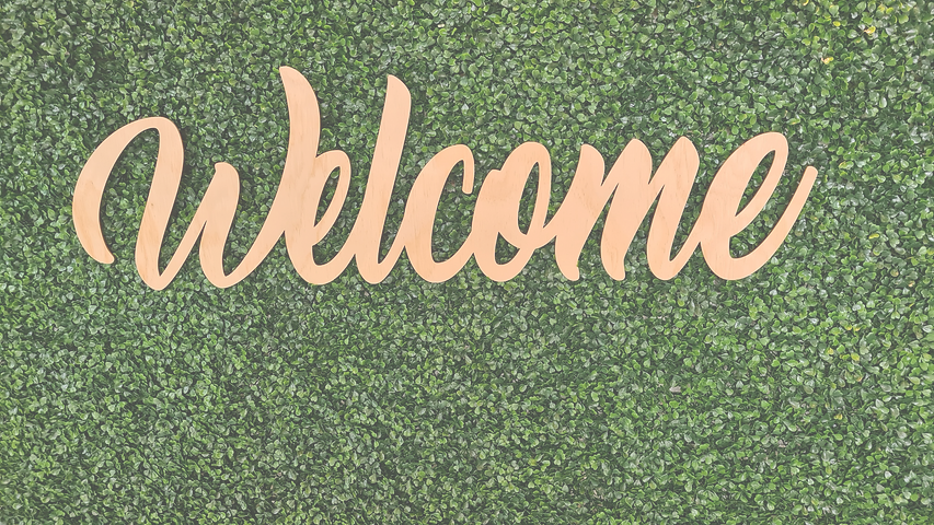 Welcome%20sign%20on%20green%20leaf%20background%20_edited.png