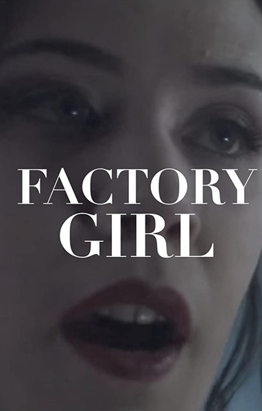 Factory Girl (2015)