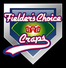 Fielder's Choice Craps