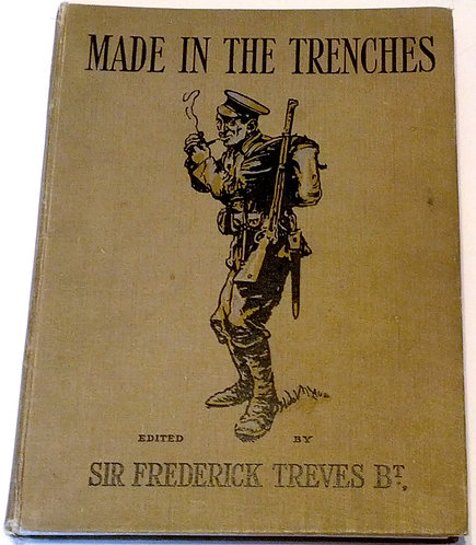 "Vintage Hardcover Book ""Made In The Trenches"" By Sir Frederick Treves"