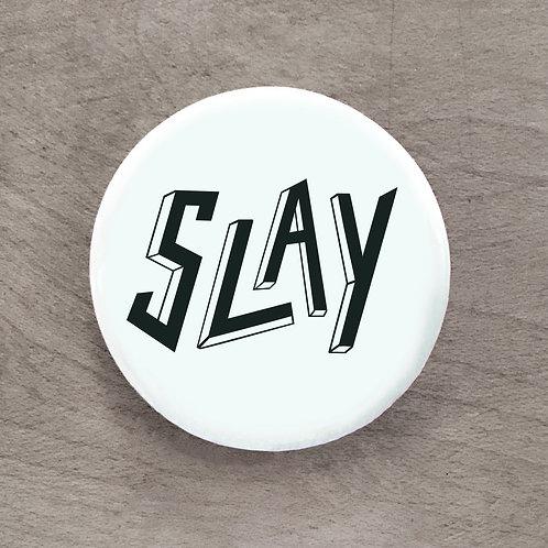 Slay Mint Pin