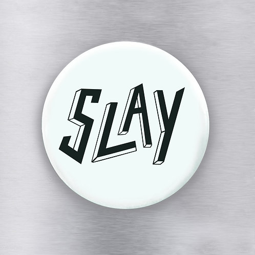Slay Magnet Mint