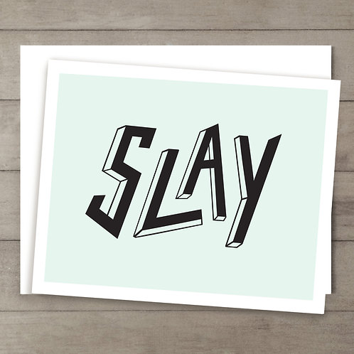 Slay Mint Card