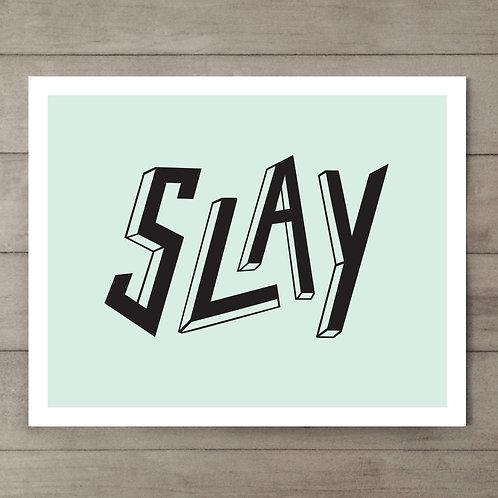 Slay Mint Art Print