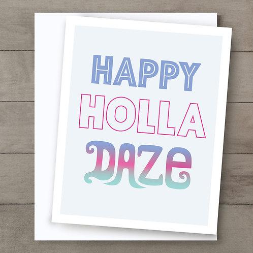 Happy Holla Daze Card