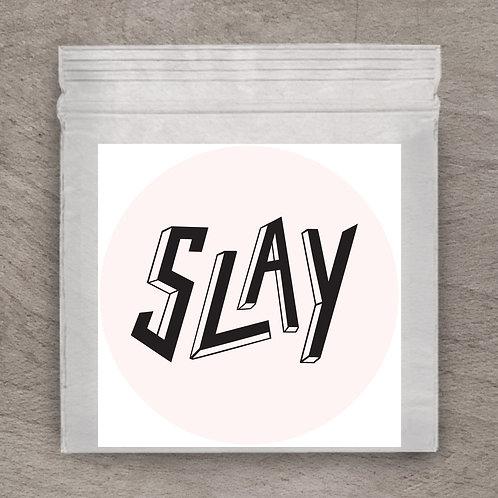 Slay Pink Sticker