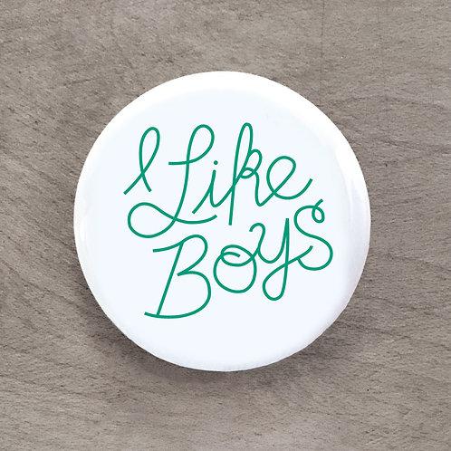 I Like Boys Pin