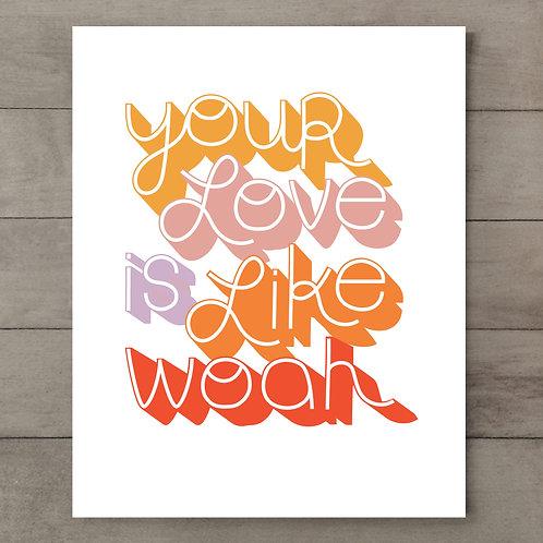 Your Love Retro Art Print
