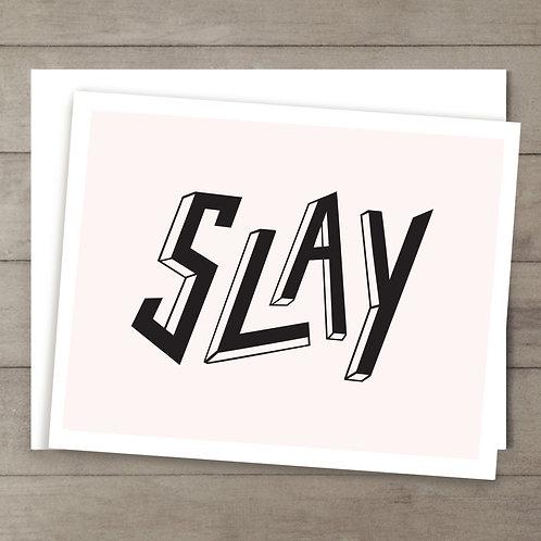 Slay Pink Card