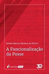 a-funcionalização-da-posse-renato-marcuc