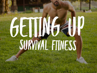 Getting Up – Survival Fitness