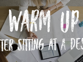 Warm Up After Sitting at a Desk