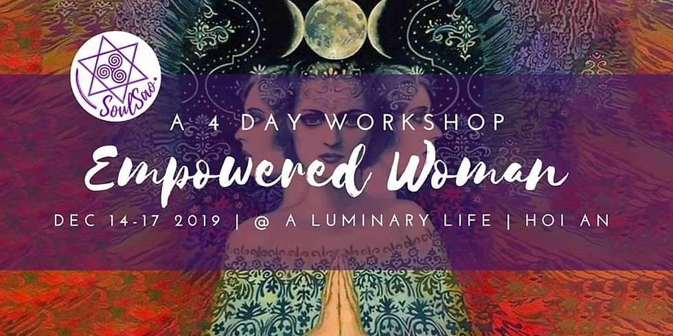 EMPOWERED WOMAN - 4 DAY INTENSIVE WORKSHOP
