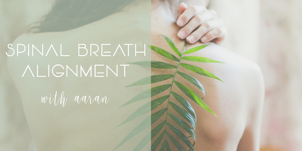 DISCOVERY EVENING - SPINAL BREATH ALIGNMENT