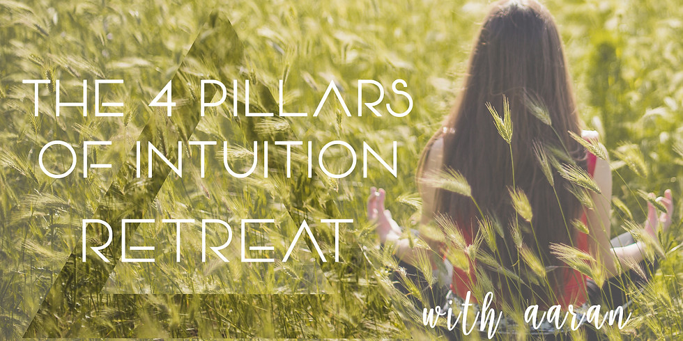 THE 4 PILLARS OF INTUITION RETREAT