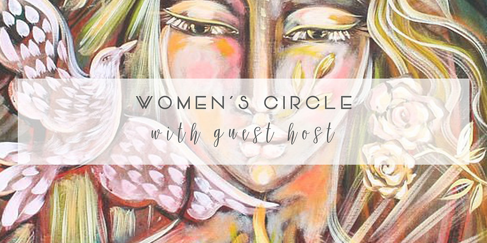 WOMEN'S CIRCLE with GUEST HOST
