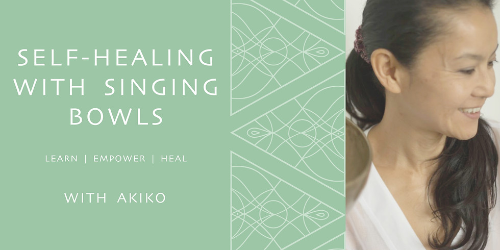 GROUP CLASS - SELF HEALING WITH SINGING BOWLS