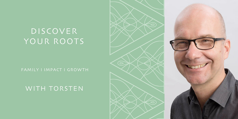 WORKSHOP - DISCOVER YOUR ROOTS