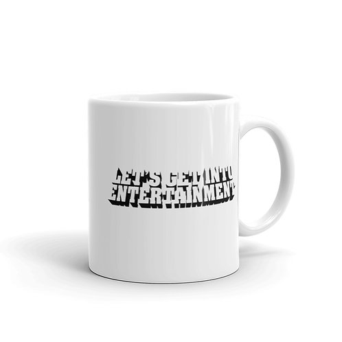 Lets Get Into Entertainment Mug