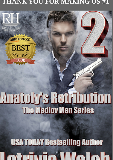 Russian Mafia Romance Novel Anatoly's Retibution by Latrivia Welch