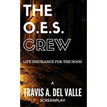 The O.E.S. Crew Life Insurance For The Hood.jpg