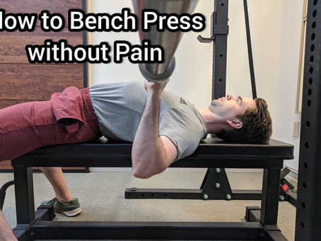 How to Bench Press Without Pain