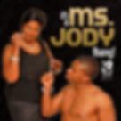 Ms. Jody - It's a Ms. Jody Thang!