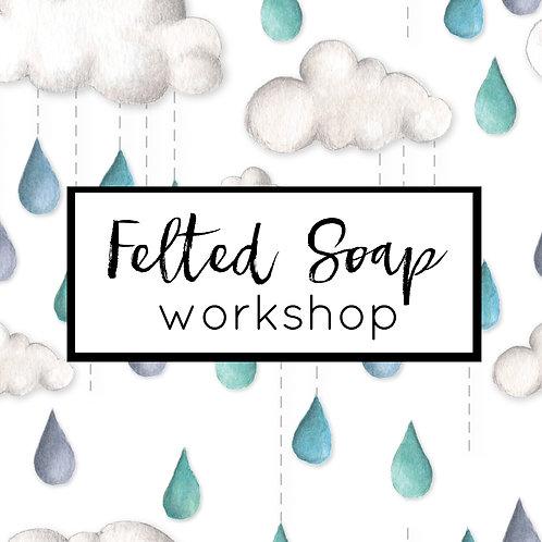 Felted Soap Workshop