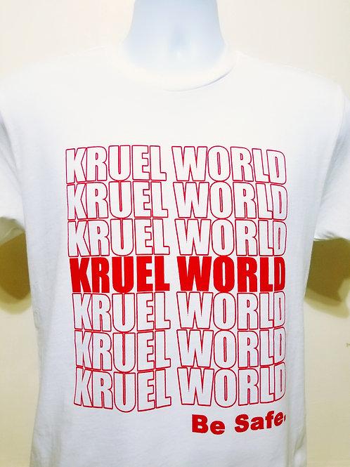 """Kruel World """"Be Safe"""" White T-Shirt"""