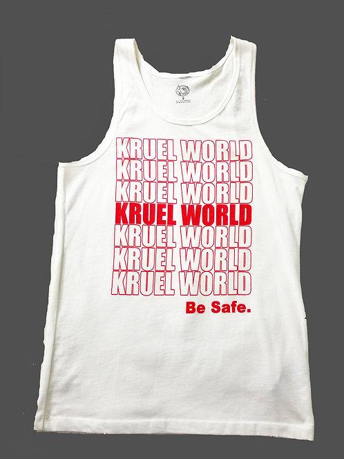 """White Kruel World """"Be Safe"""" Tank Top"""