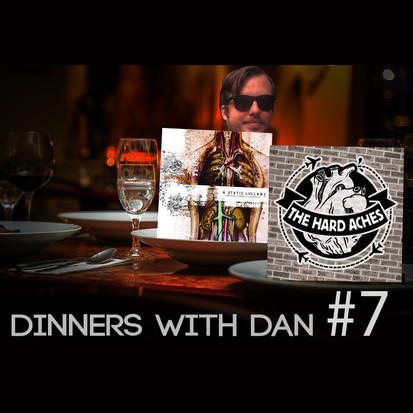 Dinners With Dan # 7 - The Final Countdown 1/4