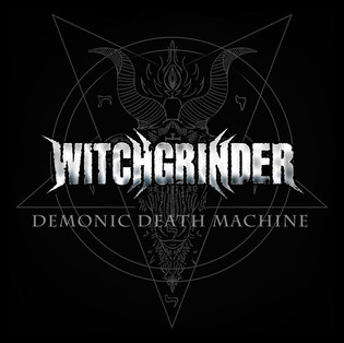 Witchgrinder // Demonic Death Machine [Single Review]