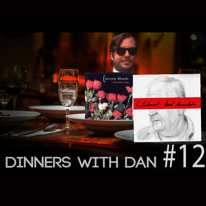 Dinners With Dan #12 - More Than Words