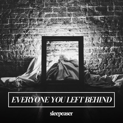 Sleepeaser // Everyone You Left Behind [EP Review]