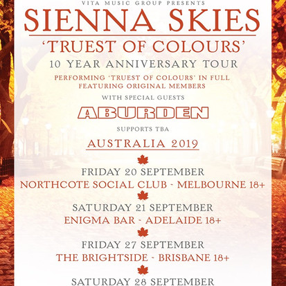 "Sienna Skies Announce ""Truest Of Colours"" 10 Year Anniversary Australian Tour"