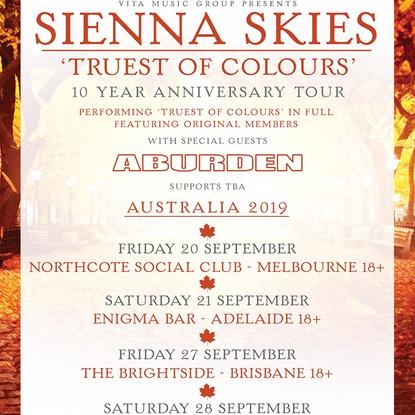 "Sienna Skies Announce ""Truest Of Colours"" 10 Year Anniversary Australian Tour"