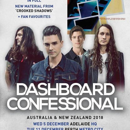 """DASHBOARD CONFESSIONAL - AUS & NZ TOUR // PERFORMING """"THE PLACES YOU HAVE COME TO FEAR THE"""