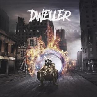 Dweller // It Lives, It Breathes [Single Review]