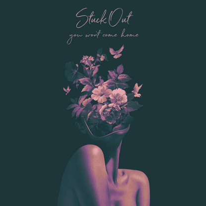 Stuck Out // You Won't Come Home [EP Review]