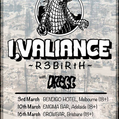 I, Valiance X R3birth X DREGG - Presented By Reverse K Touring [Tour Dates]
