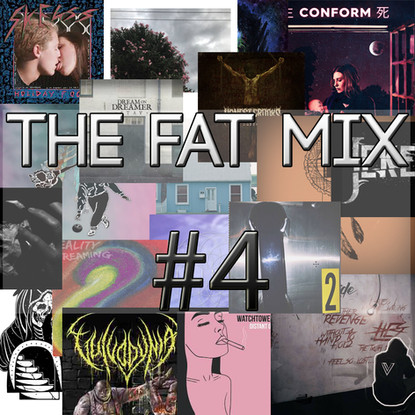 THE FAT MIX # 4