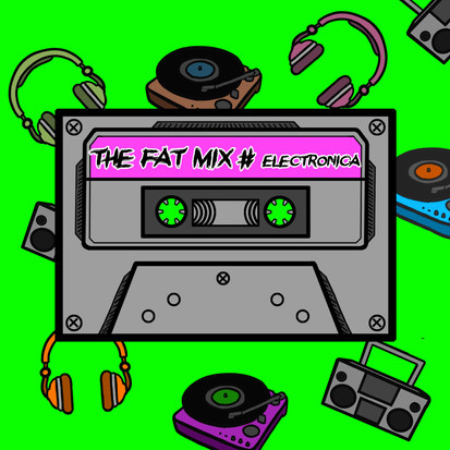 The Fat Mix # Electronica - 2nd Edition