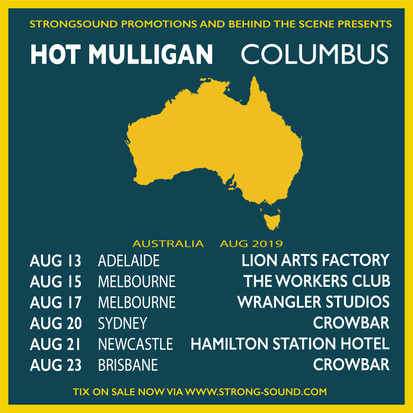 Hot Mulligan & Columbus Announce Co-Headline Australian 2019 Tour