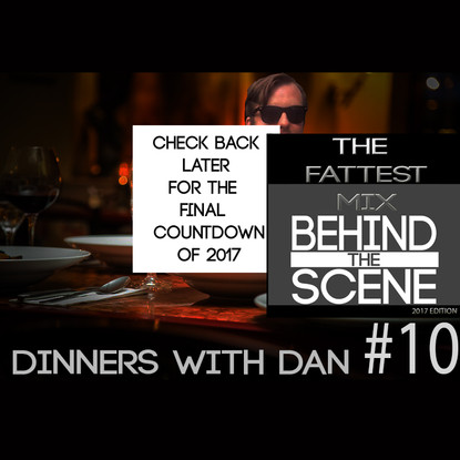 Dinners With Dan #10 - The Final Countdown 4/4
