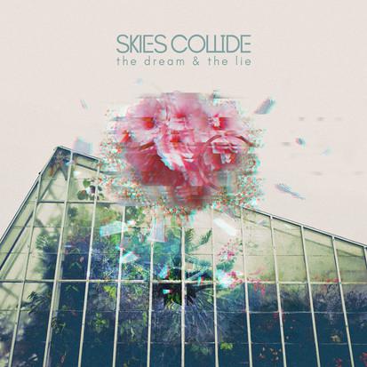 Skies Collide // Come Alive