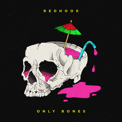 RedHook // Only Bones [Single Review]