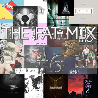 THE FAT MIX #6